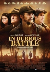 In Dubious Battle( Una Lucha Incierta ) (2016)