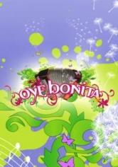 Oye Bonita