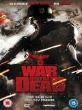 War Of The Dead - 2011