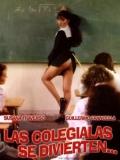 Las Colegialas Se Divierten - 1986