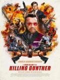 Killing Gunther - 2017