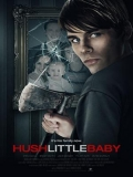 Hush Little Baby (Duerme, Pequeña) - 2017