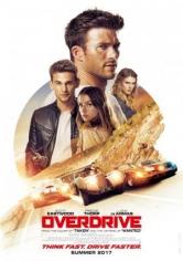 Overdrive (La Gran Fuga) (2017)