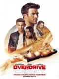 Overdrive (La Gran Fuga) - 2017