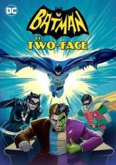 Batman Vs. Two-Face (Batman Vs. Dos Caras) (2017)