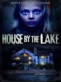 House By The Lake - 2016