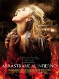 Arrástrame Al Infierno - 2009