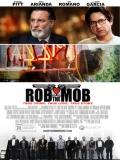 Rob The Mob - 2014