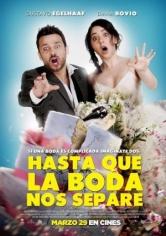 Hasta Que La Boda Nos Separe (2018)