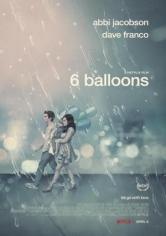6 Balloons (6 Globos) (2018)