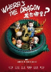 Where's The Dragon? poster