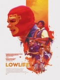 Lowlife - 2017