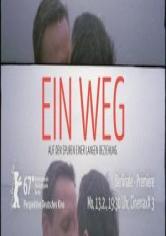 Ein Weg (Paths) (2017)