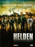 Helden – Wenn Dein Land Dich Braucht - 2013