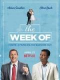 The Week Of (La Peor Semana) - 2018