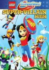 Lego DC Super Hero Girls: Instituto De Supervillanos poster