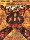 Secuestro Express - 2005