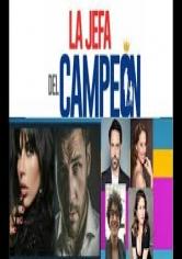 La Jefa Del Campeon 7