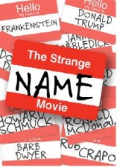 The Strange Name Movie poster