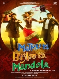 Matru Ki Bijlee Ka Mandola - 2013