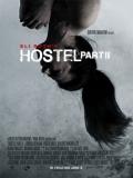 Hostel 2 - 2007