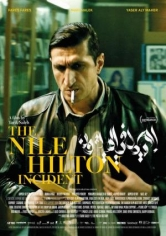 The Nile Hilton Incident (El Cairo Confidencial) (2017)