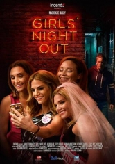 Girls' Night Out (Despedida De Soltera) (2017)