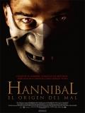 Hannibal: El Origen Del Mal - 2007