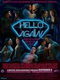 Hello Again - 2017