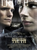 Nothing But The Truth - 2008