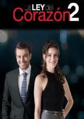 La Ley Del Corazon 2