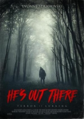 He's Out There (Él Viene Por Ti) (2018)