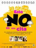 Esto No Es Una Cita - 2013