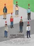 Como Todas Las Mañanas - 2013