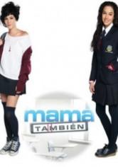 Mama Tambien