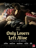 Only Lovers Left Alive - 2013