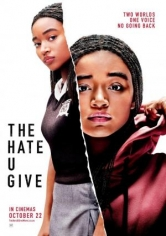 The Hate U Give (El Odio Que Das) poster