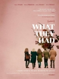 What They Had - 2018
