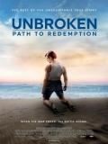 Unbroken: Path To Redemption - 2018