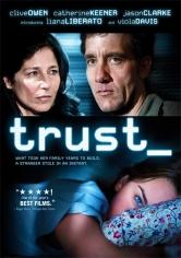 Trust (Pérdida De La Inocencia) (2010)