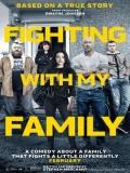 Fighting With My Family (Luchando Con Mi Familia) - 2019