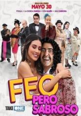 Feo Pero Sabroso (2019)