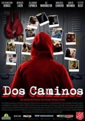 Dos Caminos (2017)