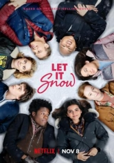 Let It Snow (Noches Blancas) poster