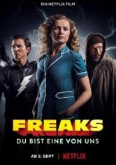 Freaks: Eres De Los Nuestros (2020)