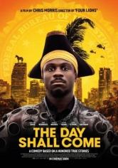 The Day Shall Come (El Día Llegará) (2019)