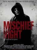 Mischief Night 2013 - 2013