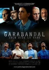Garabandal, Solo Dios Lo Sabe (2017)