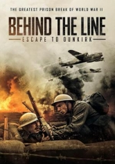 Behind The Line: Escape To Dunkirk poster