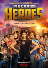 We Can Be Heroes (Superheroicos) poster
